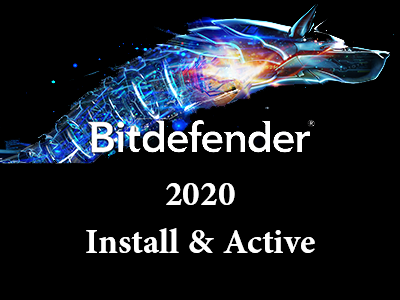 How to install and active Bitdefender 2020