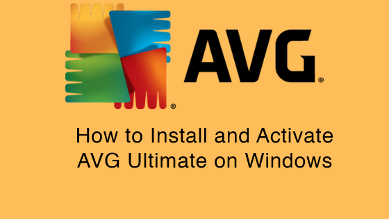 install and Activate AVG Ultimate
