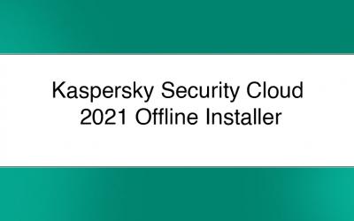 Kaspersky Security Cloud 2021 Offline Installer