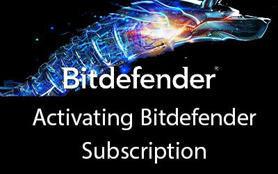 ​Activating Bitdefender Subscription