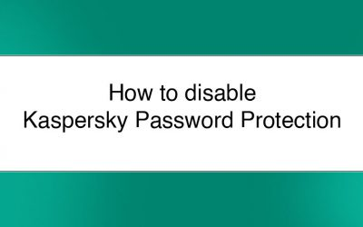 How to Remove Kaspersky Password Protection