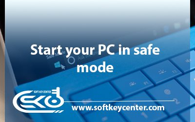 Start your PC in safe mode